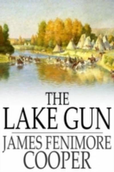 Lake Gun