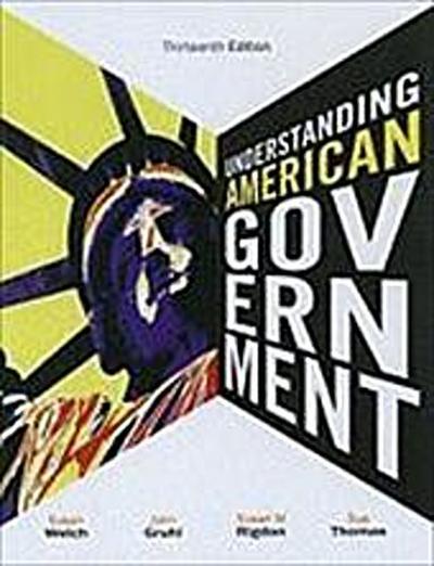 Welch, S: UNDERSTANDING AMER GOVERNM-13E
