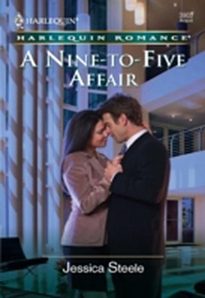 Nine-to-five Affair (Mills & Boon Cherish)