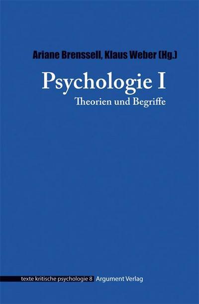 Psychologie: Theorien und Begriffe (texte kritische psychologie)