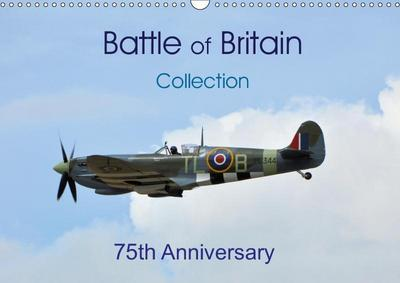 Battle of Britain collection 75th Anniversary (Wall Calendar 2019 DIN A3 Landscape)
