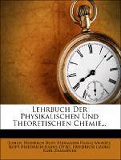 Lehrbuch der chemie, vierte Auflage, Erster Band, Physikalische und theoretische Chemie, Zweite Auflage, Zweiter Abtheilung