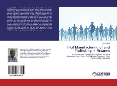 Illicit Manufacturing of and Trafficking in Firearms