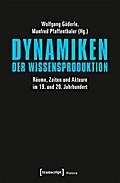 Dynamiken der Wissensproduktion