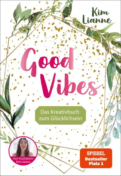 Kim Lianne: Good Vibes