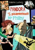 Pandora und der phänomenale Mr Philby