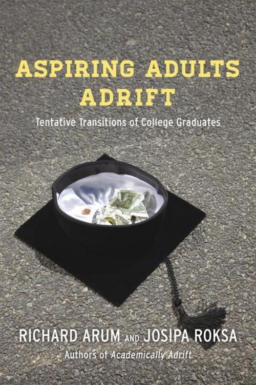 Aspiring Adults Adrift Richard Arum