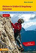 Klettern in Gröden und Umgebung - Dolomiten - ...