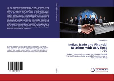 India's Trade and Financial Relations with USA Since 1970