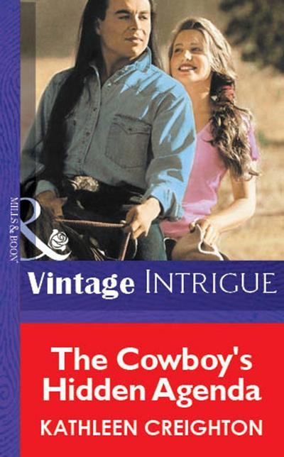 The Cowboy's Hidden Agenda (Mills & Boon Vintage Intrigue)