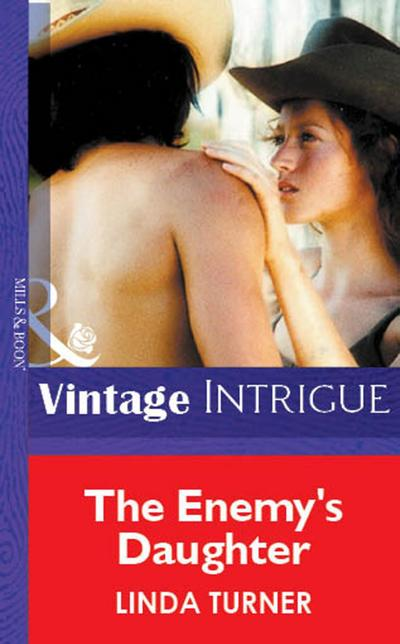The Enemy's Daughter (Mills & Boon Vintage Intrigue)