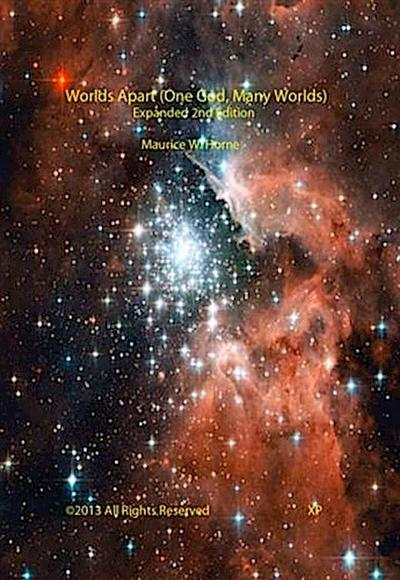 Worlds Apart (One God, Many Worlds) Expanded 2nd Edition