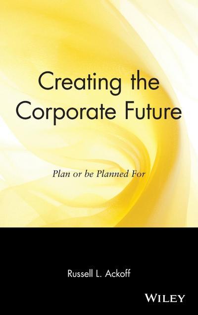 Creating the Corporate Future