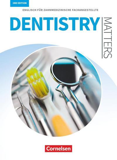 Dentistry Matters A2/B1. Schülerbuch