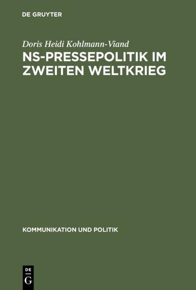 NS-Pressepolitik im Zweiten Weltkrieg
