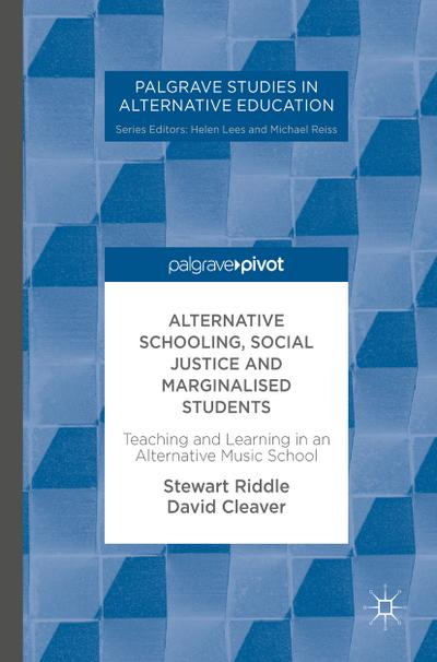 Alternative Schooling, Social Justice and Marginalised Students