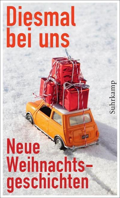 Diesmal bei uns: Neue Weihnachtsgeschichten (suhrkamp taschenbuch)