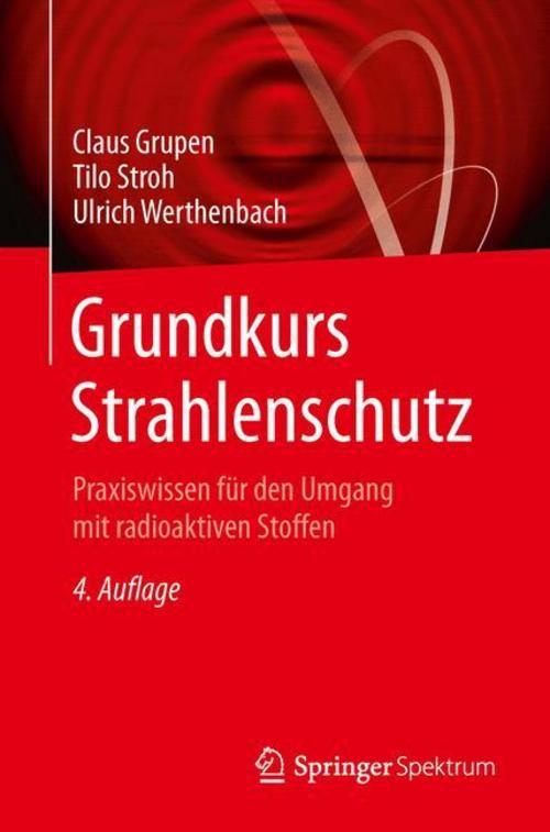 Grundkurs Strahlenschutz Claus Grupen