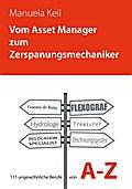 Vom Asset Manager zum Zerspanungsmechaniker - Manuela Keil