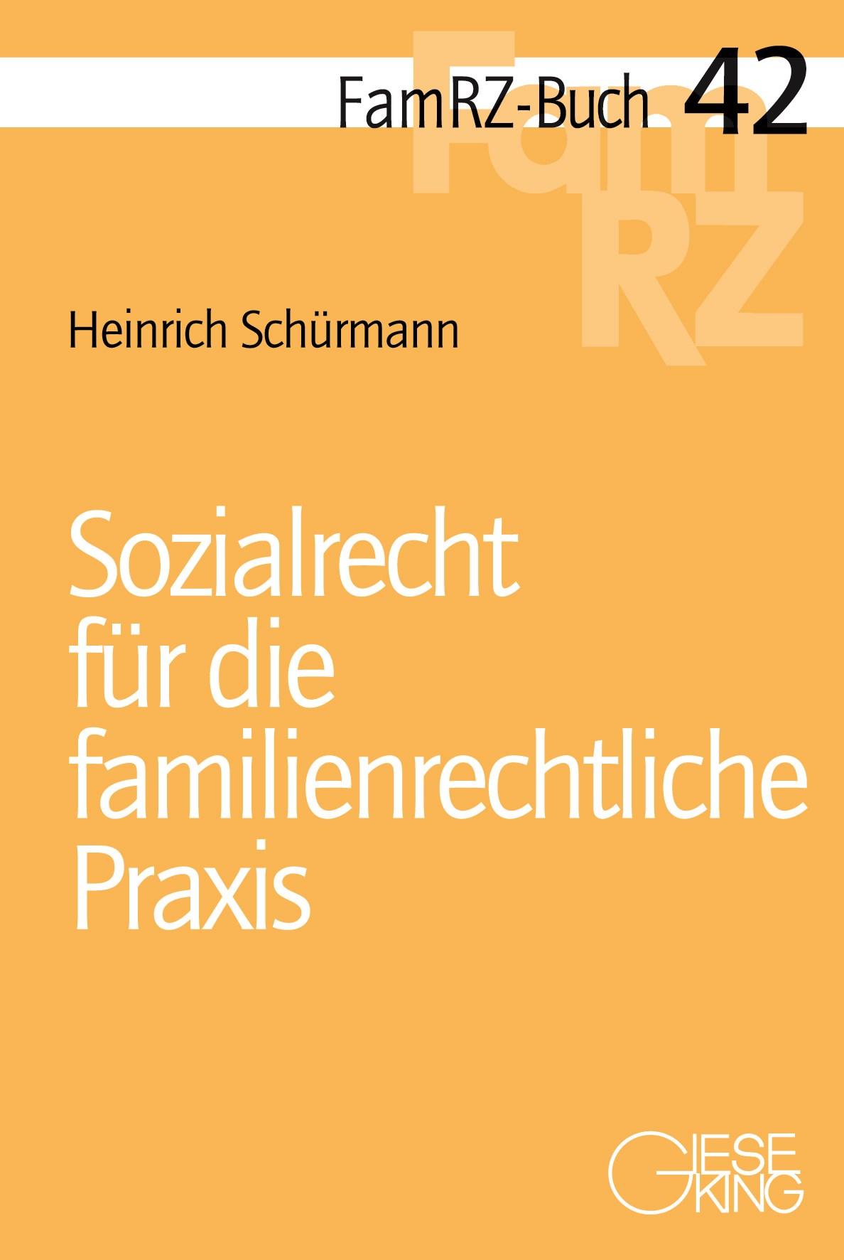 Sozialrecht für die familienrechtliche Praxis Heinrich Schürmann 9783769411652
