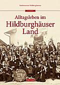 Dörflicher Alltag im Hildburghäuser Land; In  ...