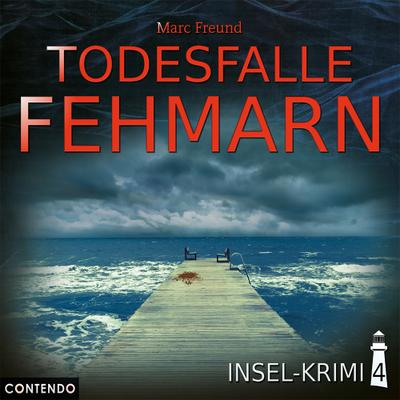 Insel-Krimi 04. Todesfalle Fehmarn