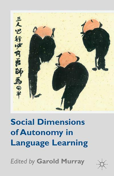 Social Dimensions of Autonomy in Language Learning