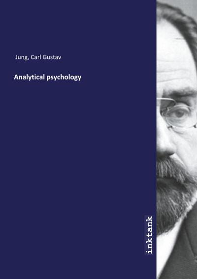Analytical psychology - Carl Gustav Jung