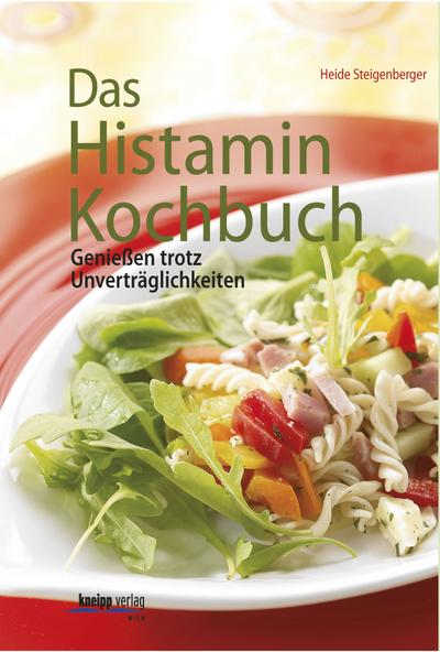 Das Histamin-Kochbuch