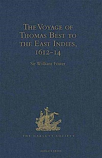 Voyage of Thomas Best to the East Indies, 1612-14