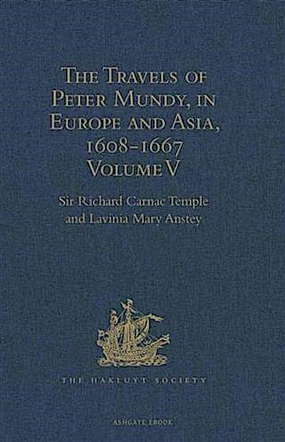 Travels of Peter Mundy, in Europe and Asia, 1608-1667