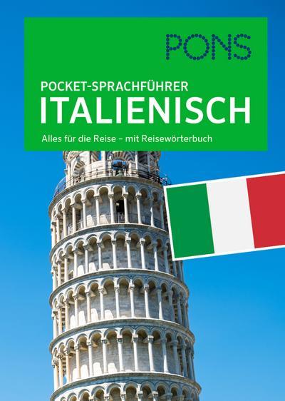 PONS Pocket-Sprachführer Italienisch: Alles für die Reise - mit Reisewörterbuch