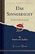 Das Sinngedicht: Novellen; Sieben Legenden (Classic Reprint)