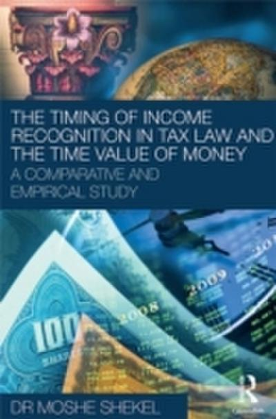 Timing of Income Recognition in Tax Law and the Time Value of Money