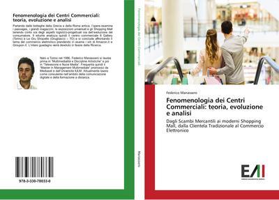 Fenomenologia dei Centri Commerciali: teoria, evoluzione e analisi