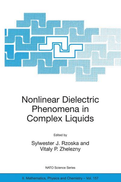 Nonlinear Dielectric Phenomena in Complex Liquids