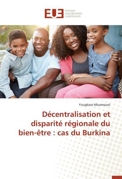 Décentralisation et disparité régionale du bien-être : cas du Burkina
