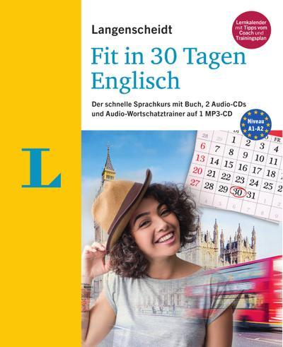 Langenscheidt Fit in 30 Tagen - Englisch - Sprachkurs für Anfänger und Wiedereinsteiger