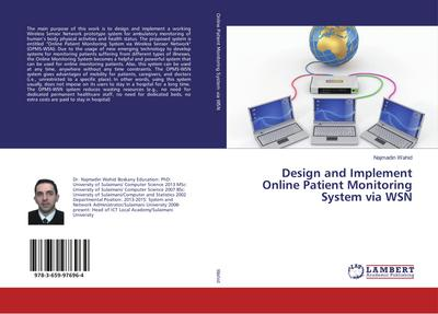 Design and Implement Online Patient Monitoring System via WSN