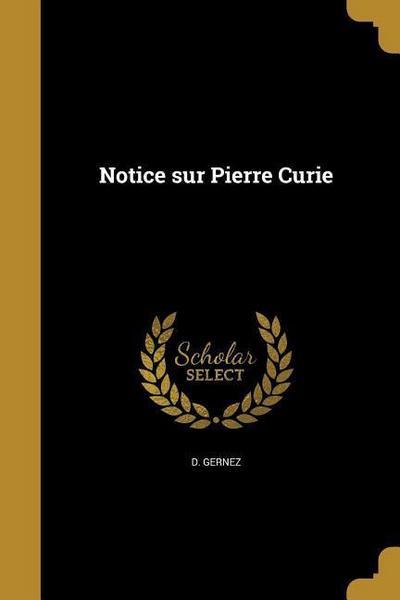 FRE-NOTICE SUR PIERRE CURIE