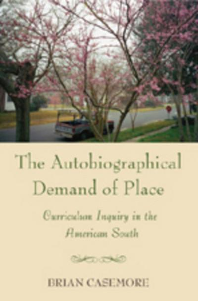 The Autobiographical Demand of Place