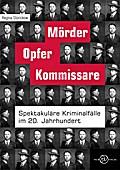 Mörder, Opfer, Kommissare