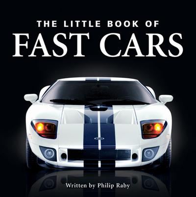 The Little Book of Fast Cars
