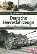 Deutsche Heeresfahrzeuge: Anhänger und Sonder ...