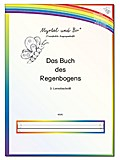 """""""Myrtel und Bo"""" - Das Buch des Regenbogens - Klasse 2 - Lernabschnitt 3 - VA"""