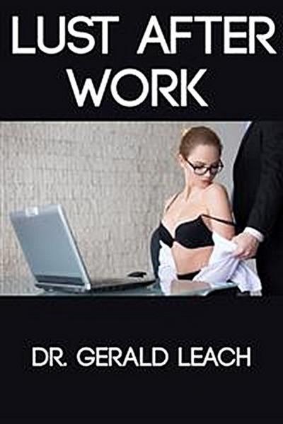 Lust After Work