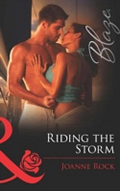 Riding the Storm (Mills & Boon Blaze) (The Wrong Bed: Again and Again, Book 8)
