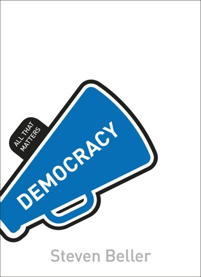 Democracy: All That Matters