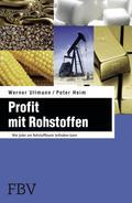 Profit mit Rohstoffen - Werner Ullmann