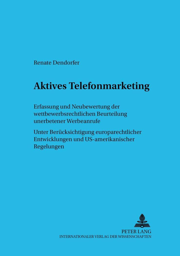 Aktives Telefonmarketing, Renate Dendorfer